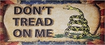 Dont Tread On Me Sign